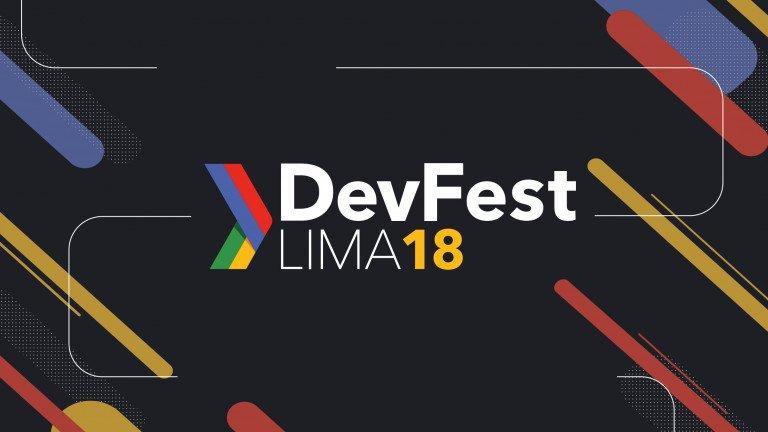 DevFest Lima 2018 Google Developer Group (GDG Open)